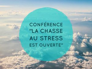 stephane yaich conference la chasse au stress